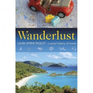 "Wanderlust ""Social History of Travel"" cover"